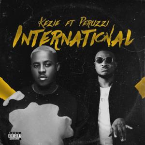 Download Music Mp3:- Kezie Ft Peruzzi - International ...