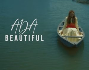 Watch And Download Gospel Music Video:- Ada – Beautiful