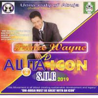 University Of Abuja Apologies To Prince Wayne, D' Aluta Icon For Omitting His Name In The Just Concluded SUG 2019 Elections