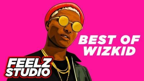 Download Mixtape:- Best Of Wizkid – Afrobeat Mixtape (2011-2019)