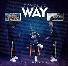 Download Music Mp3:- DavoLee – Way