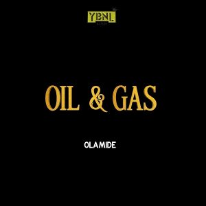 Download Music Mp3:- Olamide – Oil And Gas