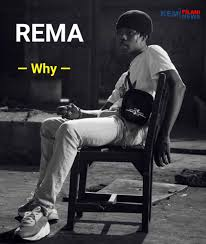 Download Music Mp3:- Rema – Why (Don Jazzy New Signee)