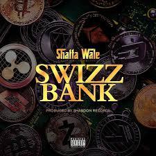 Download Music Mp3:- Shatta Wale - Swiss Bank