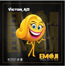 Download Music Mp3:- Victor AD – Emoji [+Lyrics]
