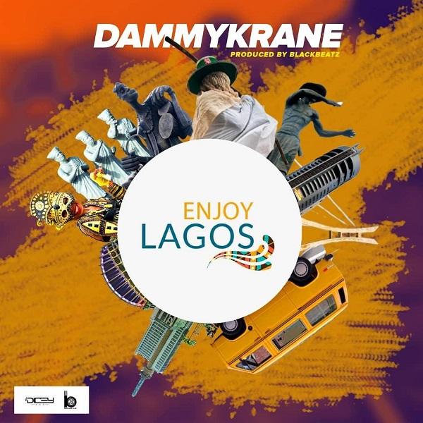 Download Music Mp3:- Dammy Krane – Enjoy Lagos
