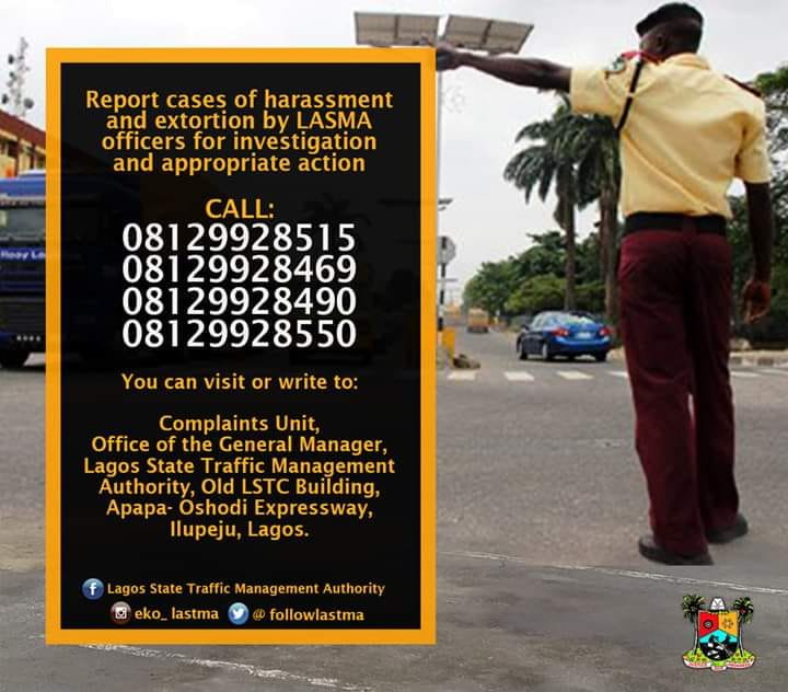 The Lagos State Government is doing all it can to rid the state of corruption especially among its civil servants and so far, they are starting off with LASTMA. LASTMA officials have come under strong condemnation over their Extortion and Harassment especially how they willingly stopped drivers to harass and extort money from them. The Lagos State Government has listened to all complaints has released guidelines to report any LASTMA officials who either ask for a bribe, extort or harass anyone on the highway by using these numbers.