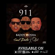 Download Music Mp3:- Baddy Oosha Ft Small Doctor x Qdot – 911