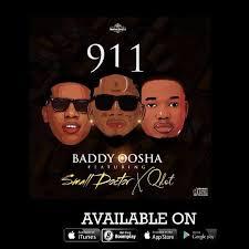 Download Music Mp3:- Baddy Oosha Ft Small Doctor x Qdot – 911