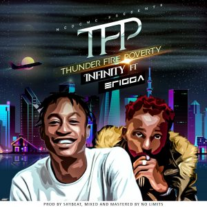 "NGDCMC music boss ""Infinity"" finally releases The highly anticipated song from the south coined ""thunder fire poverty"" featuring Erigga."