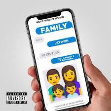 Download Music Mp3:- Jaywon Ft Qdot x Danny S x SaveFame – Family