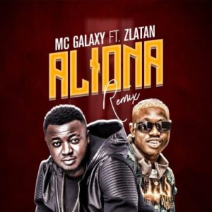 "Download Music Mp3:- MC Galaxy Ft Zlatan – Aliona (Remix) MC Galaxy Drops the remix for ""Aliona"" featuring ""Zlatan Ibile""."
