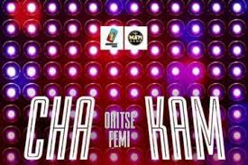 Watch And Download Music Video:- Oritse Femi – Cha Kam