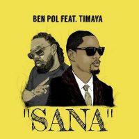 Download Music Mp3:- Timaya Ft Ben Pol – Sana