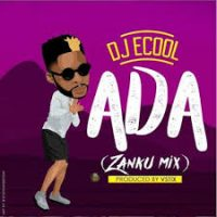 Download Music Mp3:- DJ Ecool Ft Davido – Ada (Zanku Mix)