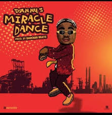 Download Music Mp3:- Danny S – Miracle Dance