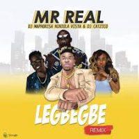 Mr Real Ft DJ Maphorisa x Niniola – Legbegbe (Remix)