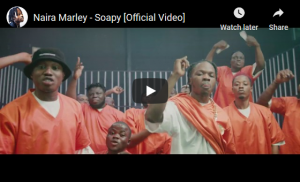 Watch And Download Music Video:- Naira Marley – Soapy