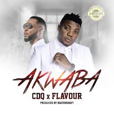 Download Music Mp3:- CDQ Ft Flavour – Akwaba