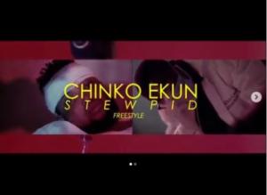 Download Music Mp3:- Chinko Ekun – Stewpid (Freestyle)
