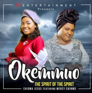 Download Gospel Music Mp3:- Chioma Jesus Ft Mercy Chinwo – Okemmuo