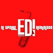 Download Music Mp3:- DJ Spinall Ft Reminisce – EDI