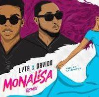 Download Music Mp3:- Lyta Ft Davido – Monalisa (Remix)