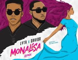 Lyta Ft Davido – Monalisa (Remix)