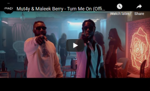 Watch And Download Music Video:- Mut4y Ft Maleek Berry – Turn Me On