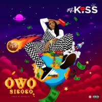 Download Music Mp3:- Mz Kiss – Owonikoko