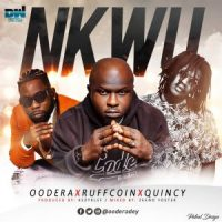 Download Music Mp3:- Oodera Ft Ruffcoin x Quincy – Nkwu (Prod. By KezyKlef)