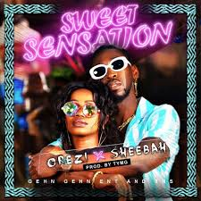 Download Music Mp3:- Orezi Ft Sheebah – Sweet Sensation