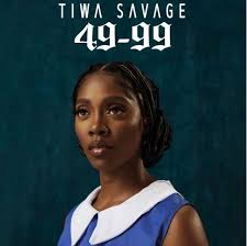 Download Music Mp3:- Tiwa Savage – 49-99