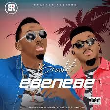 Download Music Mp3:- Bracket – Ebenebe (Prod. By Micoon Beats)