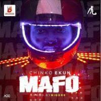 Download Music Mp3:- Chinko Ekun – Mafo