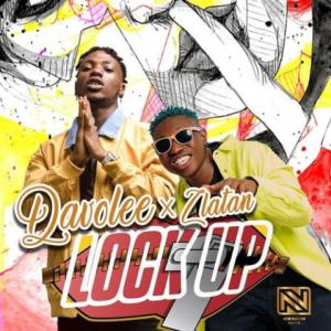 Download Music Mp3:- Davolee Ft Zlatan – Lock Up