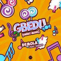 Download Music Mp3:- Demola Ft Davido – Gbedu