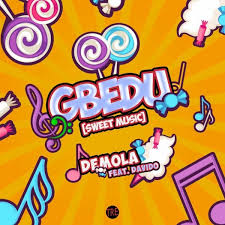 Download Music Mp3:- Demola Ft Davido – Gbedu