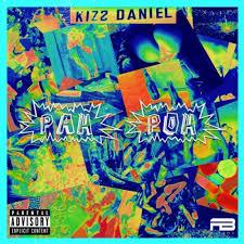 Download Music Mp3:- Kizz Daniel – Pah Poh