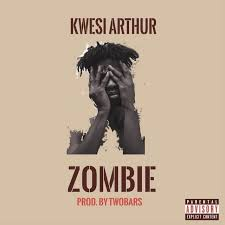 Download Music Mp3:- Kwesi Arthur – Zombie