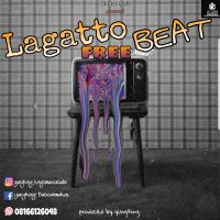 Download Freebeat:- Lagatto Beat (Prod. By Yungking)