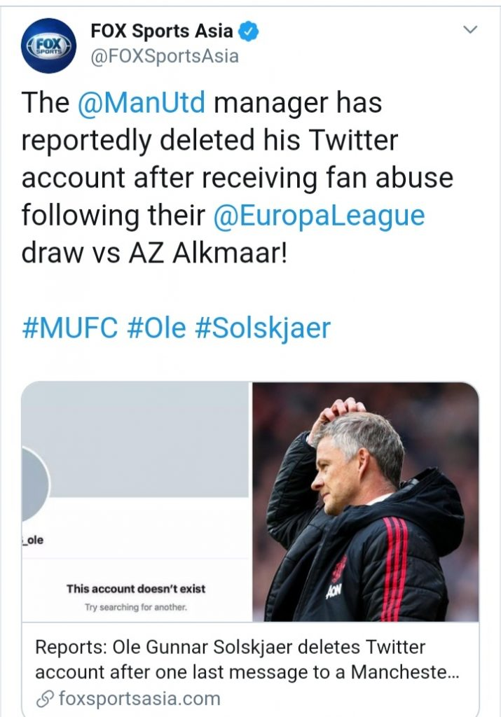 Man United boss, Ole Gunnar Solskjaer, has called it quits on Twitter following unending attacks from furious fans amid the club's poor run of results.   United are not finding it rosy this season both in the domestic league and in the continental stage, leaving Solskjaer under immense pressure. The Red Devils failed to record a single shot on target during their Europa League group clash against AZ Alkmaar in Netherlands that ended in a barren draw. The frustrated result saw United fans slate Solskjaer for attack, with many subjecting him to vicious trolls. The abuse is now said to have forced the Norwegian to delete his account, @olegs26_ole. Whereas the handle is yet to be verified, it has racked up more than 120,000 followers, including United captain, Ashley Young. The bio however still have Solskjaer as Molde manager where he previously managed before landing the lucrative Old Trafford job.