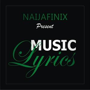 Naijafinix Music Lyrics Artwork--Naijafinix-com