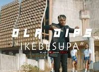 Watch And Download Music Video:- Oladips – Ikebesupa