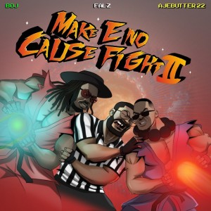 Download Music Mp3:- Ajebutter22 Ft BOJ x Falz – Rock Your Body