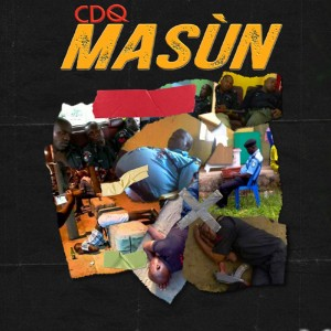 Download Music Mp3:- CDQ – Masun (Prod. By JayPizzle)