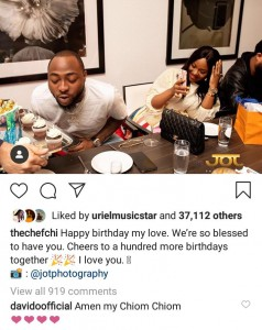 "Davido turns 27 today and his wife Chioma celebrated him on Instagram.  Sharing a photo of Davido blowing out the candles on his birthday cake, Chioma wrote: ""Happy birthday my love. We're so blessed to have you. Cheers to a hundred more birthdays together. I love you.""  And Davido replied: ""Amen my Chiom Chiom."""