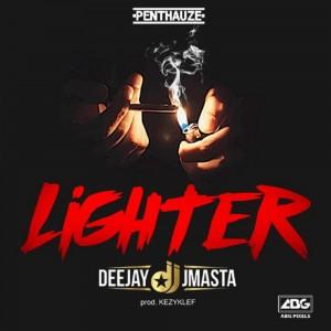 Download Music Mp3:- Deejay J Masta – Lighter