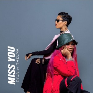 Download Music Mp3:- Di'Ja Ft Thelma – Miss You