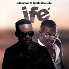 Download Music Mp3:- J Martins Ft Sidiki Diabaté – Ife (Love)